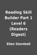 Reading Skill Builder Part 1 Level 6…