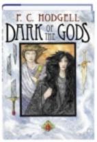 Dark Of The Gods by P. C. Hodgell