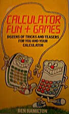Calculator Fun and Games by Ben Hamilton