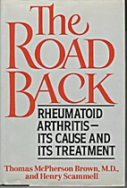 The Road Back: Rheumatoid Arthritis, Its…