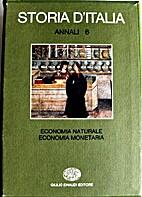 Storia d'Italia. Annali. Vol. 6. Economia…