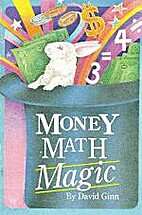 Money Math Magic by David Ginn
