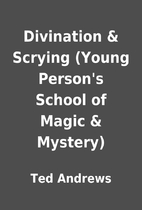Divination & Scrying (Young Person's School…