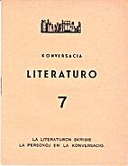 Konversacia Literaturo 7: La Literaturon…