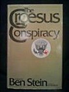 Croesus Conspiracy by Ben Stein