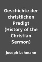 Geschichte der christlichen Predigt (History…