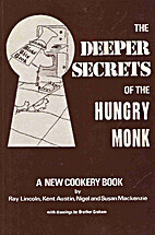 The Deeper Secrets of the Hungry Monk a New…