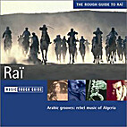 The Rough Guide to Raï by Rough Guides