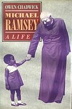 Michael Ramsey: A Life by Owen Chadwick