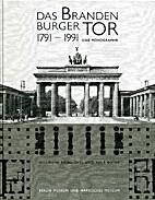 Das Brandenburger Tor 1791-1991. Eine…