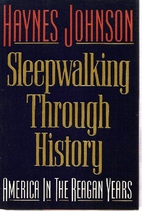 Sleepwalking Through History: America in the…