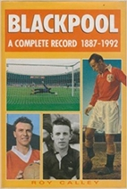 Blackpool: A Complete Record, 1887-1992 by…
