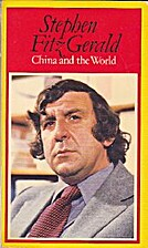 China and the World by Stephen Fitzgerald