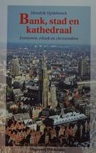 Bank, stad en kathedraal - Economie, ethiek…