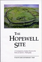 The Hopewell site : a contemporary analysis…