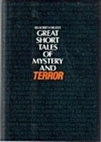 Great Short Tales of Mystery and Terror by…