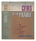 Cities of the prairie; the metropolitan…