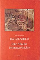 Ratzenried : eine Allgäuer Heimatgeschichte…