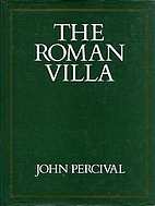 The Roman villa : an historical introduction…
