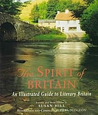 The Spirit of Britain: An Illustrated Guide…