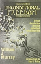 Unconditional Freedom: Social Revolution…