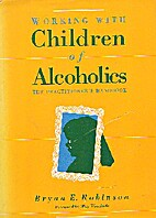 Working with children of alcoholics : the…