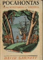 Pocahontas; or, The nonparell of Virginia by…