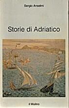 Storie di Adriatico by Sergio Anselmi