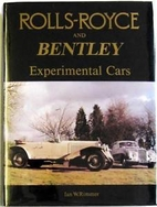 Rolls-Royce and Bentley: Experimental Cars…