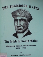 The Shamrock and Leek: the Irish in South…