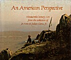 An American perspective : nineteenth-century…