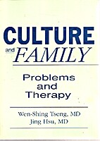 Culture and Family: Problems and Therapy…