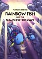 Rainbow Fish and the Sea Monsters' Cave by…