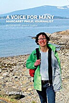 A Voice for Many: Margaret Philp, Journalist…
