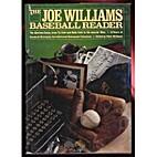 The Joe Williams Baseball Reader: The…
