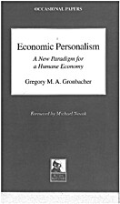 Economic personalism: A new paradigm for a…