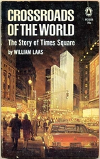 Crossroads of the World: The Story of Times…