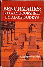 Benchmarks: Galaxy Bookshelf by Algis Budrys
