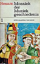 Mozaïek der muziekgeschiedenis by Otto…