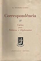 Correspondência II Cartas para políticos e…