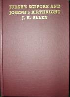 Judah's Sceptre and Joseph's…