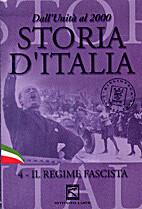 Storia d'Italia. 4 - Il regime fascista.…