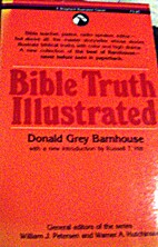 Bible Truth Illustrated by Donald Grey…