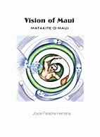 Vision of Maui - Matakite-o-Maui : the…