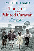 The Girl In The Painted Caravan by Eva…