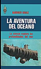 The ocean adventure; science explores the…