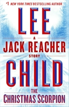 The Christmas Scorpion: A Jack Reacher Story…