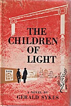 The children of light by Gerald Sykes