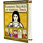 Famous Figures of Medieval Times by Cathy…