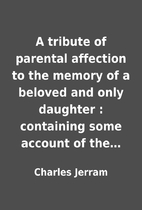 A tribute of parental affection to the…